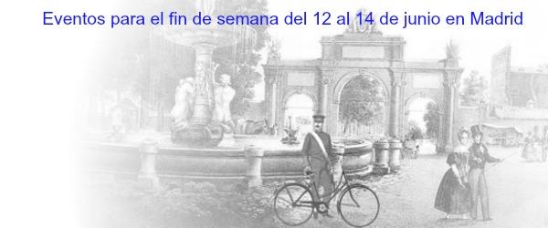 Eventos para el fin de semana del 12 al 14 de junio en for Eventos en madrid este fin de semana