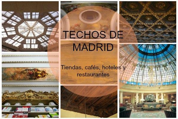 Especial Techos de Madrid: Tiendas, cafés, hoteles y restaurantes