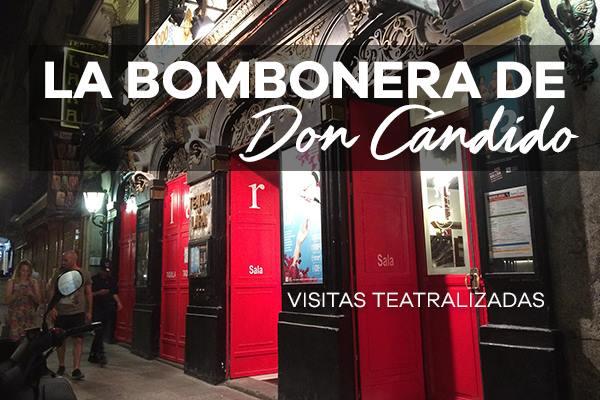 """¡Bienvenidos a """"la Bombonera de Don Cándido""""! La historia de un Teatro más que centenario a través de una visita teatralizada"""